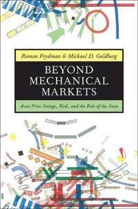 Beyond Mechanical Markets