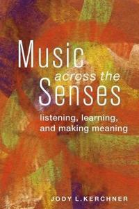 Music Across the Senses
