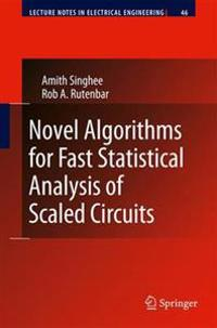 Novel Algorithms for Fast Statistical Analysis of Scaled Circuits