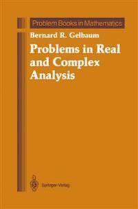 Problems in Real and Complex Analysis