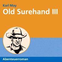 May, K: Old Surehand III/11 CDs