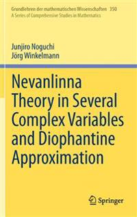 Nevanlinna Theory in Several Complex Variables and Diophantine Approximation