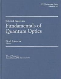 Selected Papers on Fundamentals of Quantum Optics