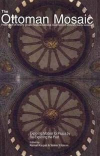 The Ottoman Mosaic