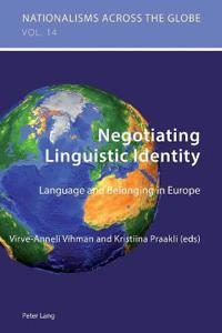 Negotiating Linguistic Identity: Language and Belonging in Europe