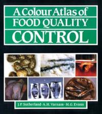 Colour Atlas of Food Quality Control