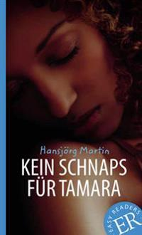 Easy Readers Kein Schnaps für Tamara nivå B - Easy Readers