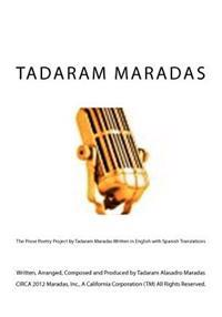 The Prose Poetry Project by Tadaram Maradas Written in English with Spanish Translations
