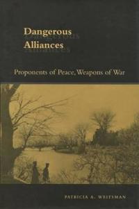 Dangerous Alliances