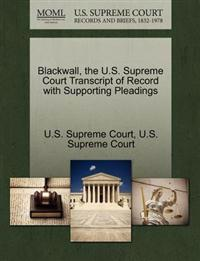 Blackwall, the U.S. Supreme Court Transcript of Record with Supporting Pleadings