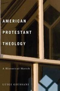 American Protestant Theology