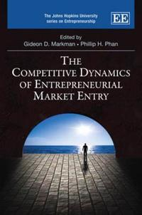 The Competitive Dynamics of Entrepreneurial Market Entry