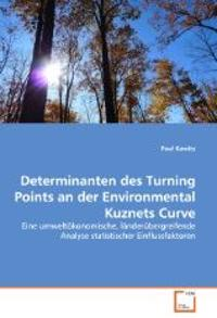 Determinanten des Turning Points an der Environmental Kuznets Curve