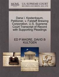 Dana I. Kestenbaum, Petitioner, V. Falstaff Brewing Corporation. U.S. Supreme Court Transcript of Record with Supporting Pleadings