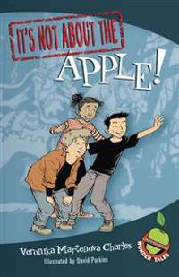 It's Not about the Apple!: Easy-To-Read Wonder Tales