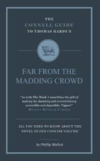 The Connell Guide to Thomas Hardy's Far from the Madding Crowd