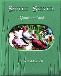 Sweet Silver: A Quackers Book