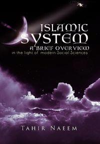 Islamic Systen - A Brief Overview