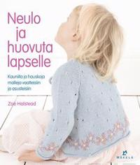 Neulo ja huovuta lapselle