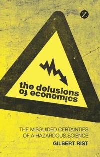 The Delusions of Economics