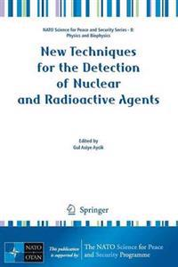 New Techniques for the Detection of Nuclear and Radioactive Agents