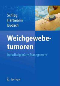 Weichgewebetumoren: Interdisziplinäres Management