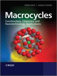 Macrocycles: Construction, Chemistry and Nanotechnology Applications