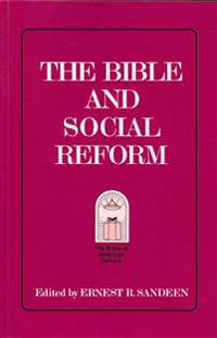 The Bible and Social Reform