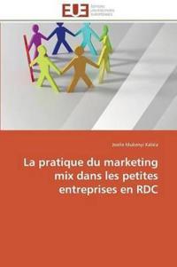 La Pratique Du Marketing Mix Dans Les Petites Entreprises En Rdc
