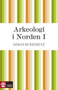 Arkeologi i Norden I