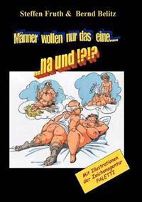 M Nner Wollen Nur Das Eine...