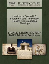 Lauritzen V. Spann U.S. Supreme Court Transcript of Record with Supporting Pleadings
