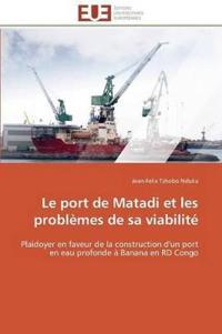 Le Port de Matadi Et Les Probl�mes de Sa Viabilit�