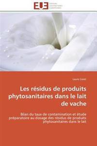 Les résidus de produits phytosanitaires dans le lait de vache