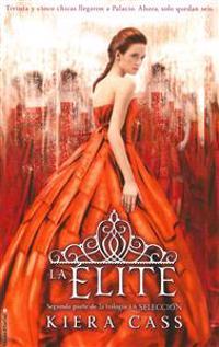 La Elite = The Elite