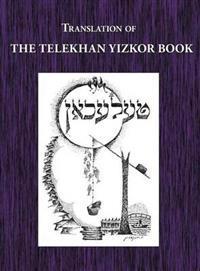 Telekhan Yizkor (Memorial) Book - Translation of Telkhan