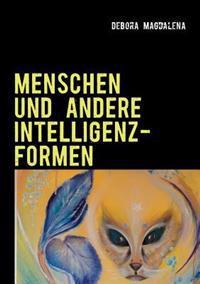 Menschen Und Andere Intelligenzformen