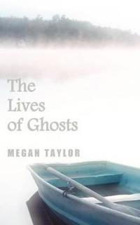 Lives of Ghosts