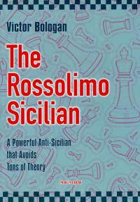 The Rossolimo Sicilian: A Powerful Anti-Sicilian That Avoids Tons of Theory