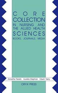 Core Collection in Nursing and the Allied Health Sciences