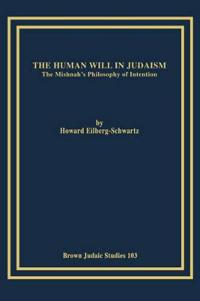 The Human Will in Judaism