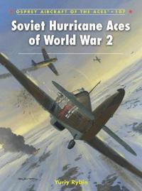 Soviet Hurricane Aces of World War 2