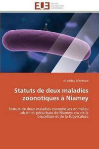 Statuts de Deux Maladies Zoonotiques � Niamey