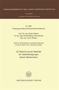 Zur Berechnung Der Stabilität Der Gestellbewegungen Ebener Mechanismen