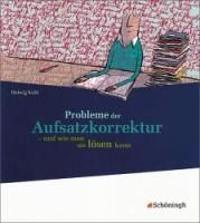 Probleme der Aufsatzkorrektur