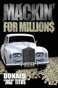 Mackin' for Million$