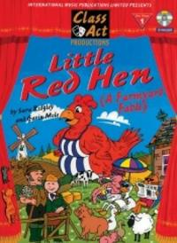 Little Red Hen a Farmyard Fable Musical Score