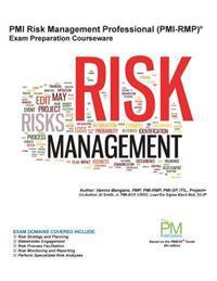 PMI Risk Management Professional (PMI-Rmp) Exam Preparation Courseware: PMI-Rmp Exam Preparation: Classroom Series