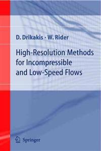 High-Resolution Methods for Incompressible and Low-Speed Flows