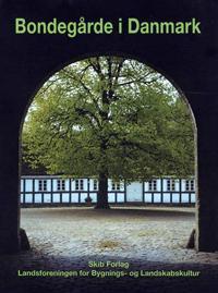 Bondegårde i Danmark
